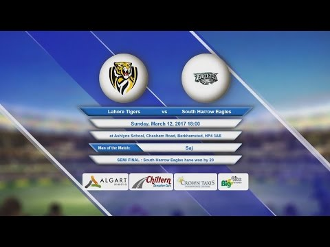 Video Lahore Tigers VS South Harrow Eagles - 12-Mar-2017