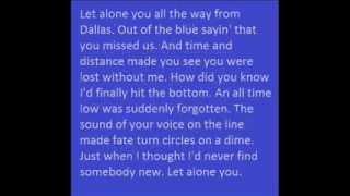 Easton Corbin Let Alone You With Lyrics