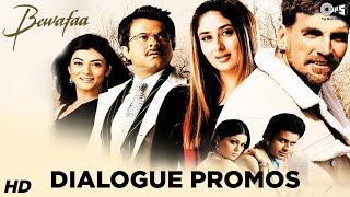 Bewafaa Dialogue Promos - All In One | Kareena Kapoor Khan | Akshay Kumar | Anil Kapoor