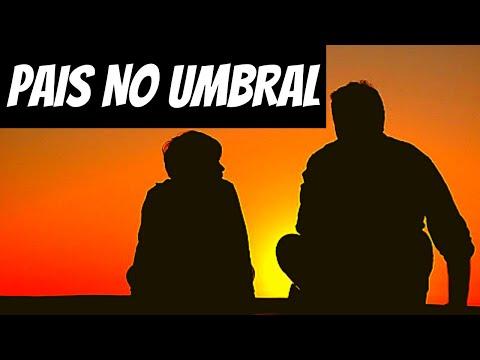 MENSAGEM DE CHICO XAVIER PAIS NO UMBRAL. PORQUE EXISTEM MAIS PAIS DO QUE MES NO UMBRAL