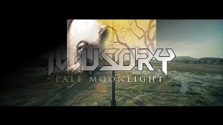 ILLUSORY – Pale Moonlight (Official Music Video)