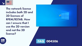 FAQ 004506 | The network license includes both 2D and 3D licenses of RFEM/RSTAB. How can I ensure that I use the 2D version and not the 3D license?