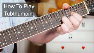 'Tubthumping' Chumbawamba Guitar Lesson