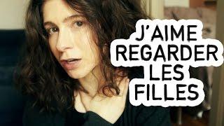 J'AIME REGARDER LES FILLES | solangeteparle