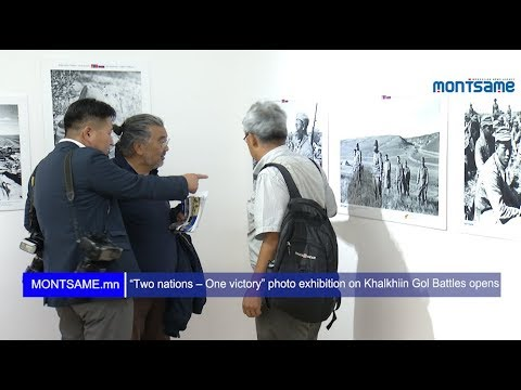 """Two nations – One victory"" photo exhibition on Khalkhiin Gol Battles opens"