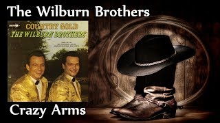 The Wilburn Brothers - Crazy Arms