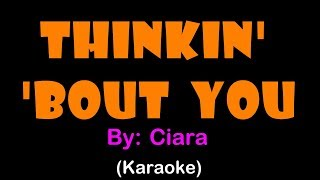 Ciara   Thinkin' About You (Karaoke Version)