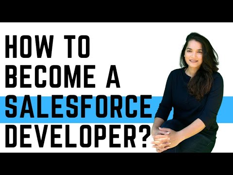 How to Become a Salesforce Developer? (No Programming Experience Needed)