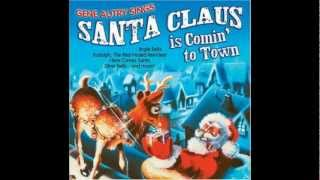 Gene Autry - Santa Claus is Comin' to Town 1953