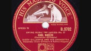 Dizzy Gillespie & His Orchestra - Cool Breeze - 1947