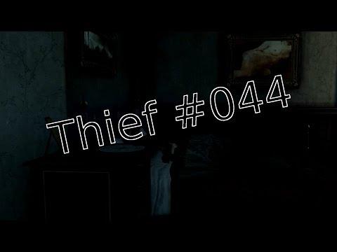 Noch ein mal der Handspiegel - Let's Play Thief #044 [Deutsch] [HD]
