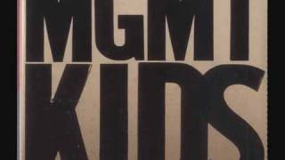 MGMT   Kids (Radio Mix)