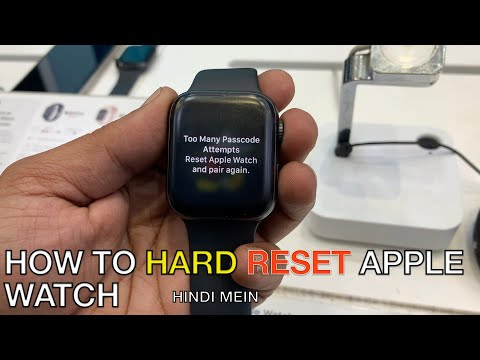 How to Hard reset apple watch ? too many password attempts reset Apple watch and pair again .