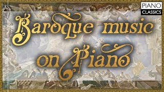 Baroque Music on Piano