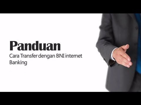 Cara Transfer dengan BNI Internet Banking