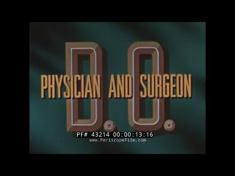 Video 1940s DOCTOR OF OSTEOPATHIC MEDICINE  MEDICAL DOCTOR TRAINING FILM 43214