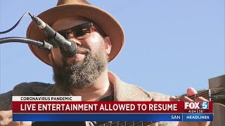 Live Entertainment Allowed To Resume