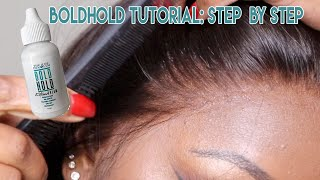 How To Melt Your Lace With BoldHold Extreme Cream! | How to Apply A Lace Frontal Bold Hold Tutorial