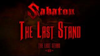Sabaton - The Last Stand (Lyrics English & Deutsch)