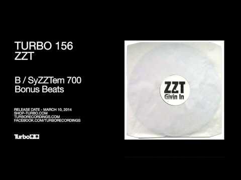 ZZT - SyZZTem 700 Bonus Beats