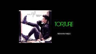 Torture   Abraham Mateo