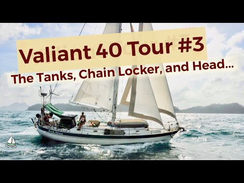 Sailboat Water Tank Repair, Chain Lockers,Maintaining Your Head * Patrick Childress Sailing Tips #32