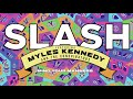 Slash ft Myles Kennedy The Conspirators Mind Your Manners Full Song Static