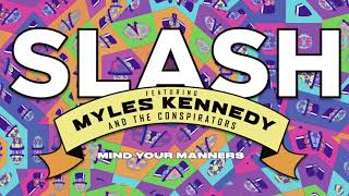 """Slash ft. Myles Kennedy & The Conspirators - """"Mind Your Manners"""" Full Song Static Video"""