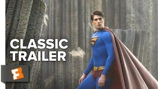 Superman Returns 2006 Trailer #1 - Superhero Movie HD
