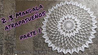 2.3. ATRAPASUEÑOS / MANDALA PARTE 1 Crochet. SEGUNDA TEMPORADA.  DIAMETRO 80 CM. 20 Vueltas LINEAL