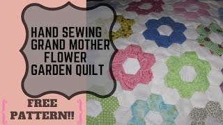 Hand Sewing Grandmother Flower Garden Quilt PLUS PATTERN!