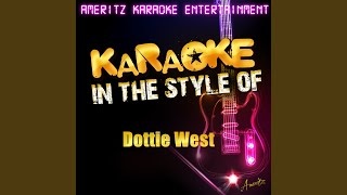 When It's Just You and Me (In the Style of Dottie West) (Karaoke Version)