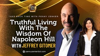 Jeffrey Gitomer  Truthful Living With The Wisdom Of Napoleon Hill