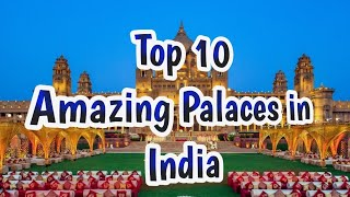 Top ten Beautiful Palaces in India | Incredible India | प्रियंका चोपड़ा PHOTO GALLERY   : IMAGES, GIF, ANIMATED GIF, WALLPAPER, STICKER FOR WHATSAPP & FACEBOOK