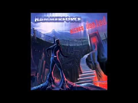 HAMMERFORCE - Access Denied Pre-Release Medley