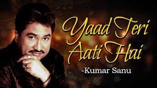 Yaad Teri Aati Hai | Aa Gale Lag Jaa (1994) | Jugal Hansraj | Music Box | Best Of Kumar Sanu