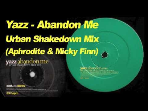 Yazz - Abandon Me (Urban Shakedown Remix)