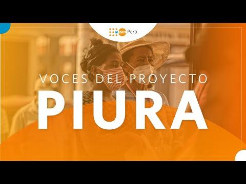 Voces del proyecto - Piura