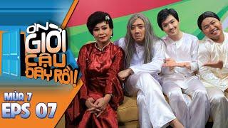 #7 Ơn Giời Cậu Đây Rồi Mùa 7: Lam Trường, Quỳnh Lam, Huyền Sâm, Minh Phượng