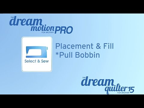THE Dream Motion™ Software: Select & Sew: Pull Bobbin
