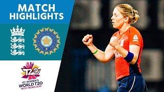SEMI FINAL 2 | England v India | Women's #WT20 2018 - Highlights