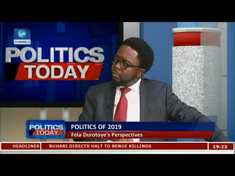 General Elections: Money Will Fail In 2019 - Fela Durotoye Pt.2 |Politics Today|
