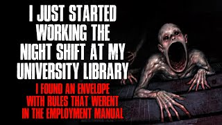 """""""I Started Working The Night Shift At My School Library, I Found An Envelope Of Rules"""" Creepypasta"""