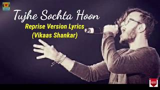 Sang Hoon Tere Full Lyrics Song | Vikaas Shankar   - YouTube