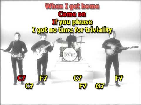When I get home Beatles best karaoke instrumental lyrics chords cover
