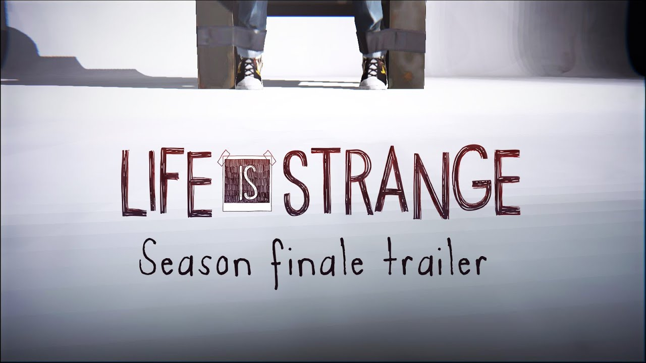 Life is Strange Finale Launch Trailer