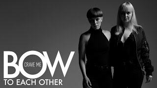 Bow To Each Other - Crave Me (Official Music video)