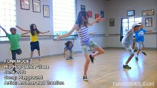 Playground - Another Bad Creation - FUNKMODE Youth Hip Hop Dance Class - June 2013