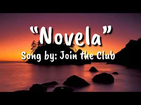 Novela-Song by:Join the Club