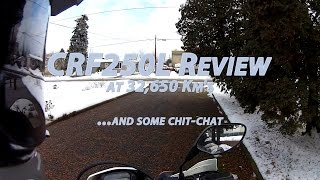 Kelowna Chit Chat And CRF250L Review At 32,660 Kms